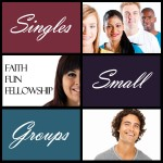 Singles Small Groups